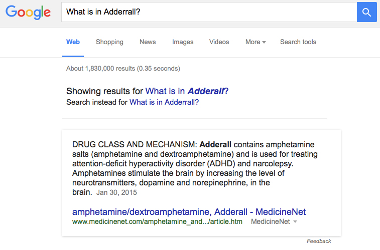 Here is what Google displays for the query: What is in Adderall?