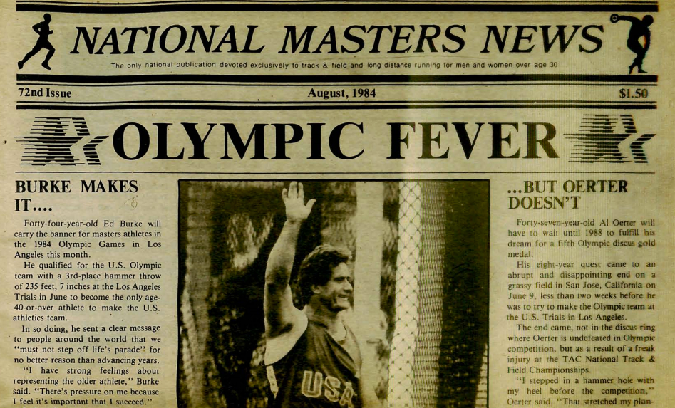 Ed Burke was shown on cover of August 1984 National Masters News for making the Olympic team at 44.